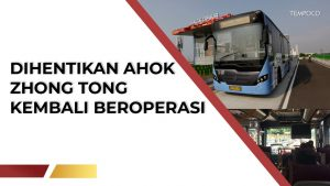 Sempat Dilarang Ahok, Bus Zhong Tong Transjakarta Kembali Beroperasi # TEMPODOTCO