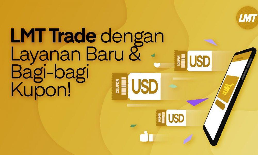 LMT Trade Luncurkan Layanan Baru dan Bagi-bagi Kupon USD – Polripresisi.com